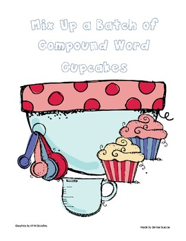 Cupcake Compound Words... A Literacy Center/Activity