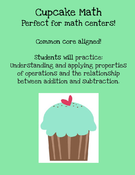 Cupcake Math {Using the relationship between addition and