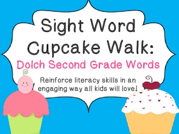 Cupcake Walk- Dolch Second Grade Sight Words