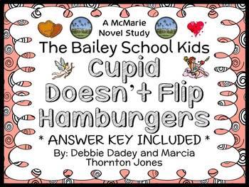 Cupid Doesn't Flip Hamburgers (The Bailey School Kids) Nov