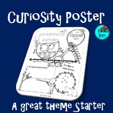 Curiosity Poster - A Great Theme Starter