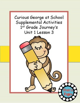 Curious George at School Supplemental Activities for Journ