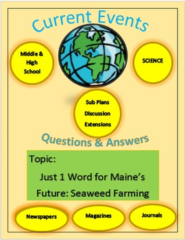 Current Events Science: Just 1 Word for Maine's Future: Se