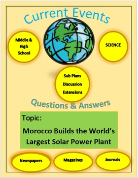 Current Events Science:Morocco Builds Largest Solar Power