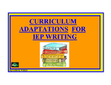 Curriculum Adaptations and Accommodations for IEP Writing