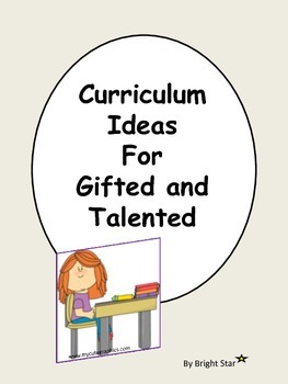 Curriculum Ideas for Gifted and Talented