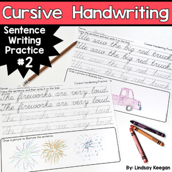 Cursive Handwriting - Sentence Writing Practice Pages Part 2