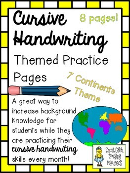 Cursive Handwriting ~ Themed Practice Pages ~ Seven Contin