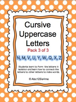 Cursive Uppercase Lessons (3 of 3)
