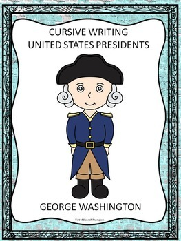 Cursive Writing: United States Presidents (No Prep Worksheets)