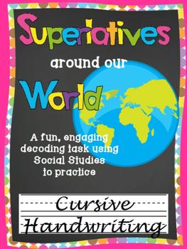 Cursive Writing Practice- Superlatives around our World