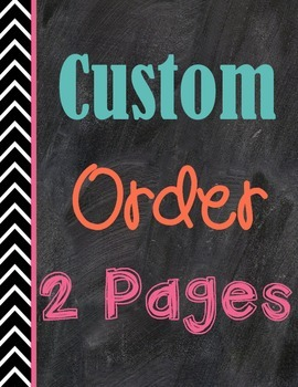 Custom Order {2 pages or less}