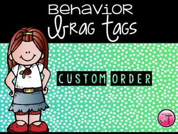 Custom Order for Katherine Z._Behavior Tags