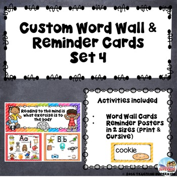 Custom Set of Reminder, Posters and Word Wall Cards
