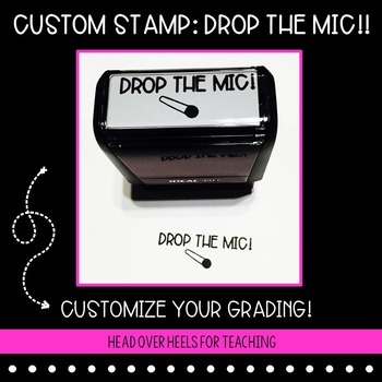 "Custom Stamp: ""Drop the Mic! """