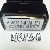 """Custom Stamp: """"That's What I'm Talking About!"""""""