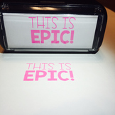 """Custom Stamp: """"This Is Epic!"""""""