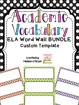Custom Template ELA Vocabulary Word Wall - Polka Dot