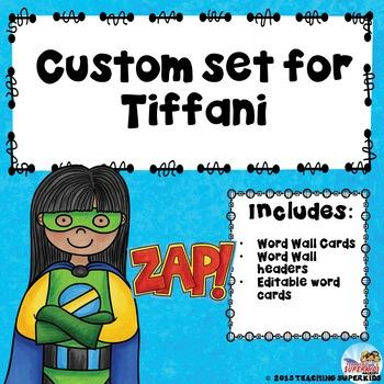 Custom set for Tiffani