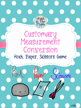 Customary Measurement Conversion Rock, Paper, Scissors Game