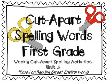 Cut Apart Spelling - Unit 5
