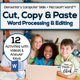 Cut, Copy, and Paste!  Word Processing Activities