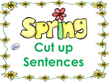 Cut Up Sentences for Spring
