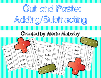 Cut and Paste:  Addition and Subtraction