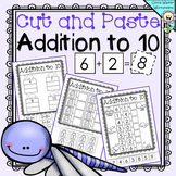 Cut and Paste - Addition to 10 Worksheets / Printables / M