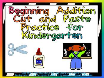 Cut and Paste Beginning Addition Practice- Kindergarten