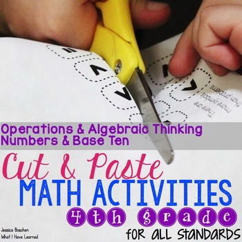 Cut and Paste Math Activities for Fourth Grade {OA & NBT} NO PREP