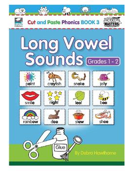 Cut and Paste Phonics Book 3: Long Vowel Sounds for Grades