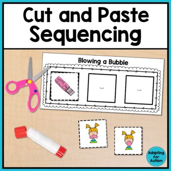 Cut and Paste Sequencing Activities - adapted with 2 levels