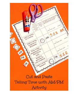 Cut and Paste Telling Time with AM/PM - 2.MD.C.7