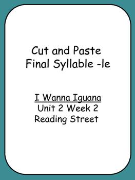 Cut and Paste Unit 2 Phonics  Reading Street I Wanna Iguan