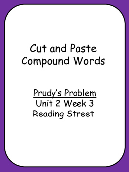 Cut and Paste Unit 2 Phonics Reading Street Prudy's Proble