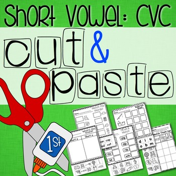 Cut and Paste Worksheets for First Grade ( Short Vowels )