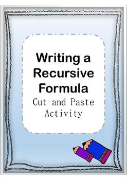 Cut and Paste Writing the Recursive Formula Activity