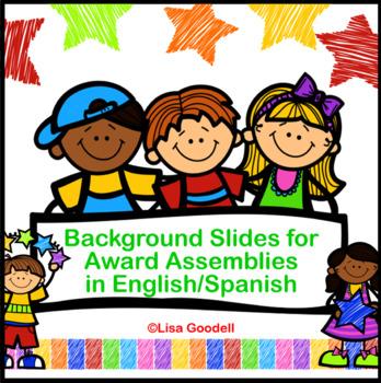 Cute Background Slides for Award Assemblies - English & Spanish