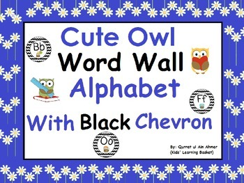 Cute Owl Themed Word Wall Alphabet with Black Chevron Patterns: