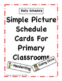 Cute Picture Schedule Cards For Primary Classrooms