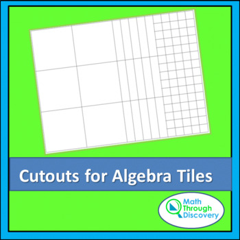 Cutouts for Algebra Tiles