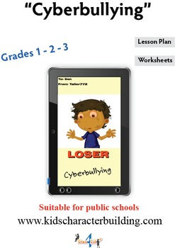 Cyberbullying - Grades 1-2-3 Character Education Lesson Plan