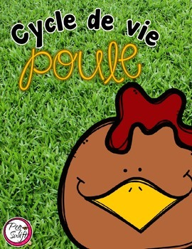 Cycle de vie - la poule