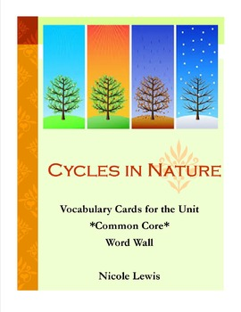 Cycles in Nature- Grade 2- Vocabulary Cards- Common Core