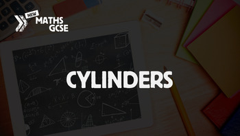 Cylinders - Complete Lesson