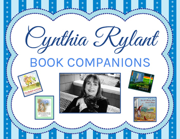 Cynthia Rylant Book Companions: 15 Books 30+ Response Sheets