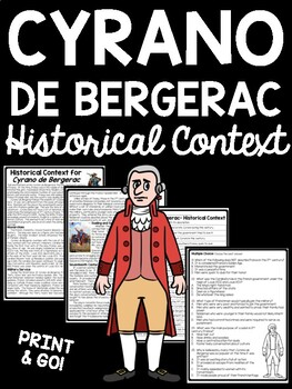 Cyrano de Bergerac Historical Context Background Reading C