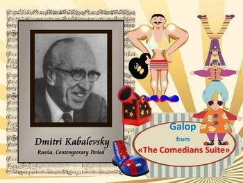 D. Kabalevsky galop from The Comedians suite