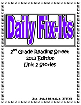 DAILY FIX-ITS - UNIT 2 - Reading Street (2013) Edition - 2